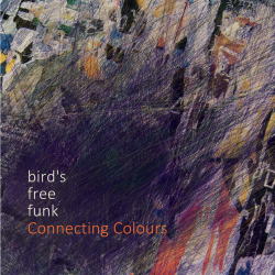 Connecting Colours by Bird's Free Funk